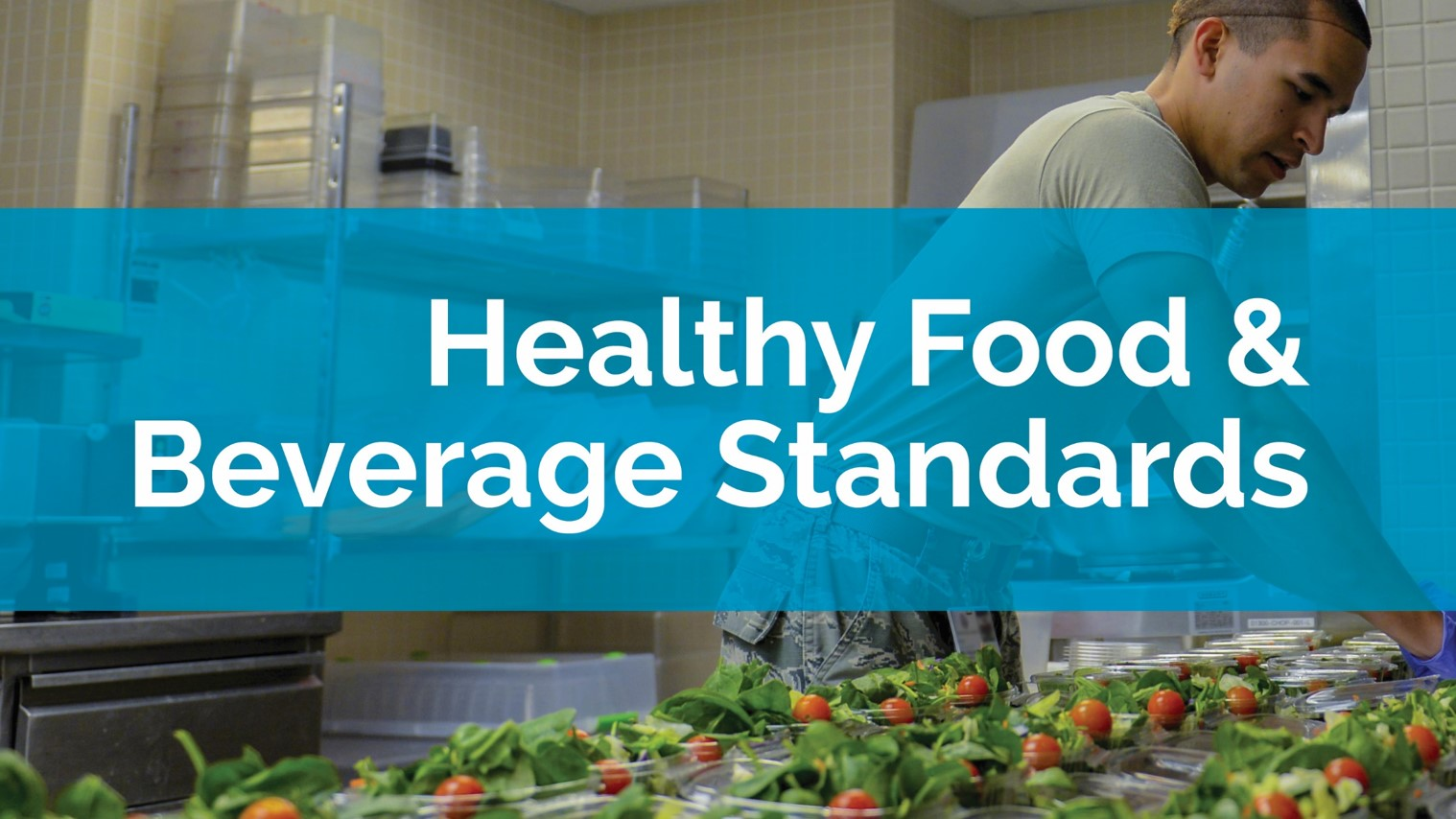 Healthy Food & Beverage Standards